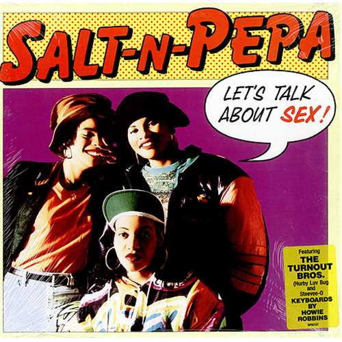 salt-n-pepa-lets-talk-about-s-409886