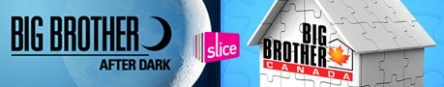 Slice_BigBrotherCanada